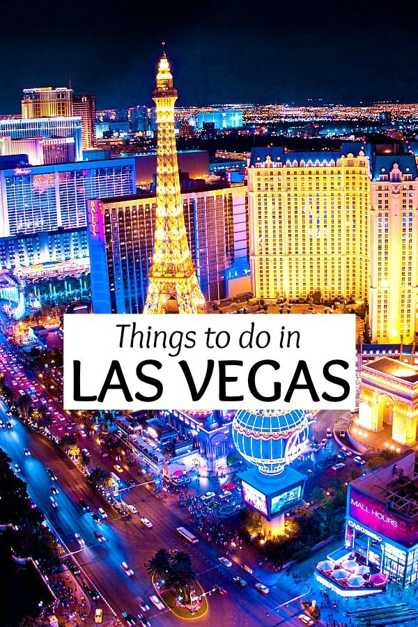 Things To Do In Las Vegas, Nevada - Insider Tips
