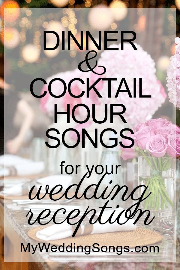 Top Dinner Music That Will Set The Tone For Your Wedding Mws In 2020 Wedding Dinner Music Wedding Cocktail Hour Music Wedding Cocktail Hour Food
