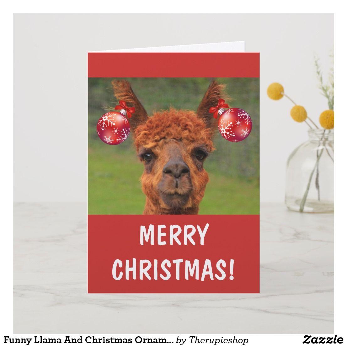Funny llama and christmas ornaments holiday card zazzle
