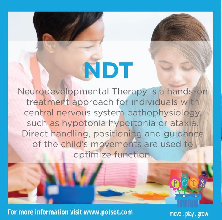 Ndt Neurodevelopmental Therapy Is A Hands On Treatment Approach For