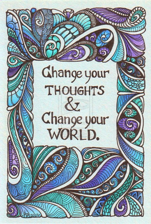 Change starts in your mind!