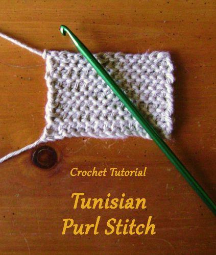 Crochet Tutorial Tunisian Purl Stitch Tunisian Crochet