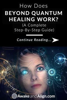 Beyond Quantum Healing (BQH) works by using a form of ...