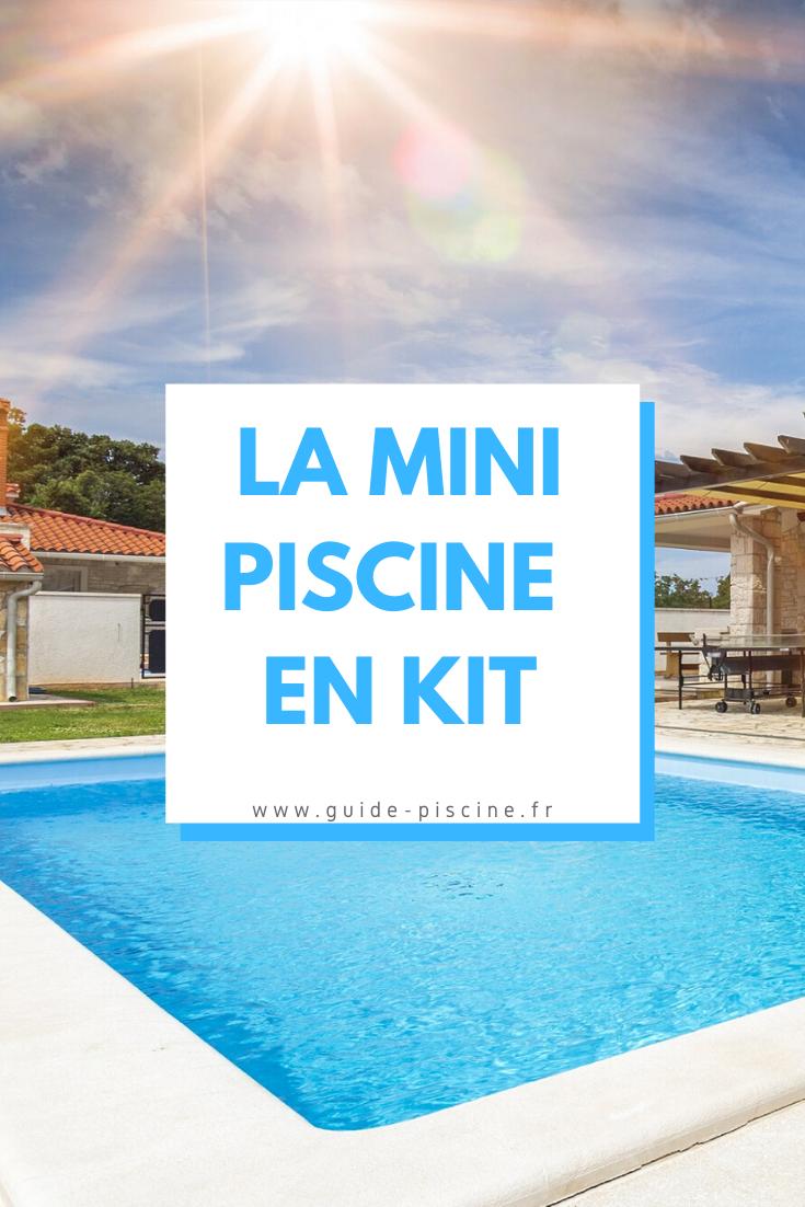 Les Minis Piscines En Kit Une Petite Installation Originale Guide Piscine Fr En 2020 Piscine Mini Piscine Construire Une Piscine