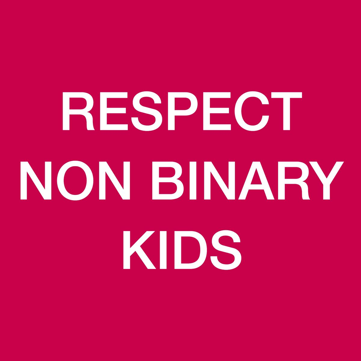 "Lgbt Quotes Uneutral "" Respect Non Binary Kids ""  Lgbtq Pride  Pinterest"
