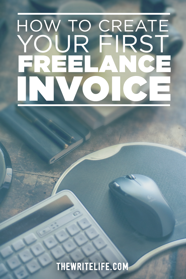 How To Create Your First Freelance Invoice  Create Business And