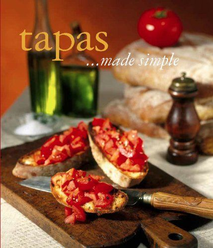 Cooking made simple tapas love food by parragon books hardcover cooking made simple tapas love food by parragon books hardcover forumfinder Image collections