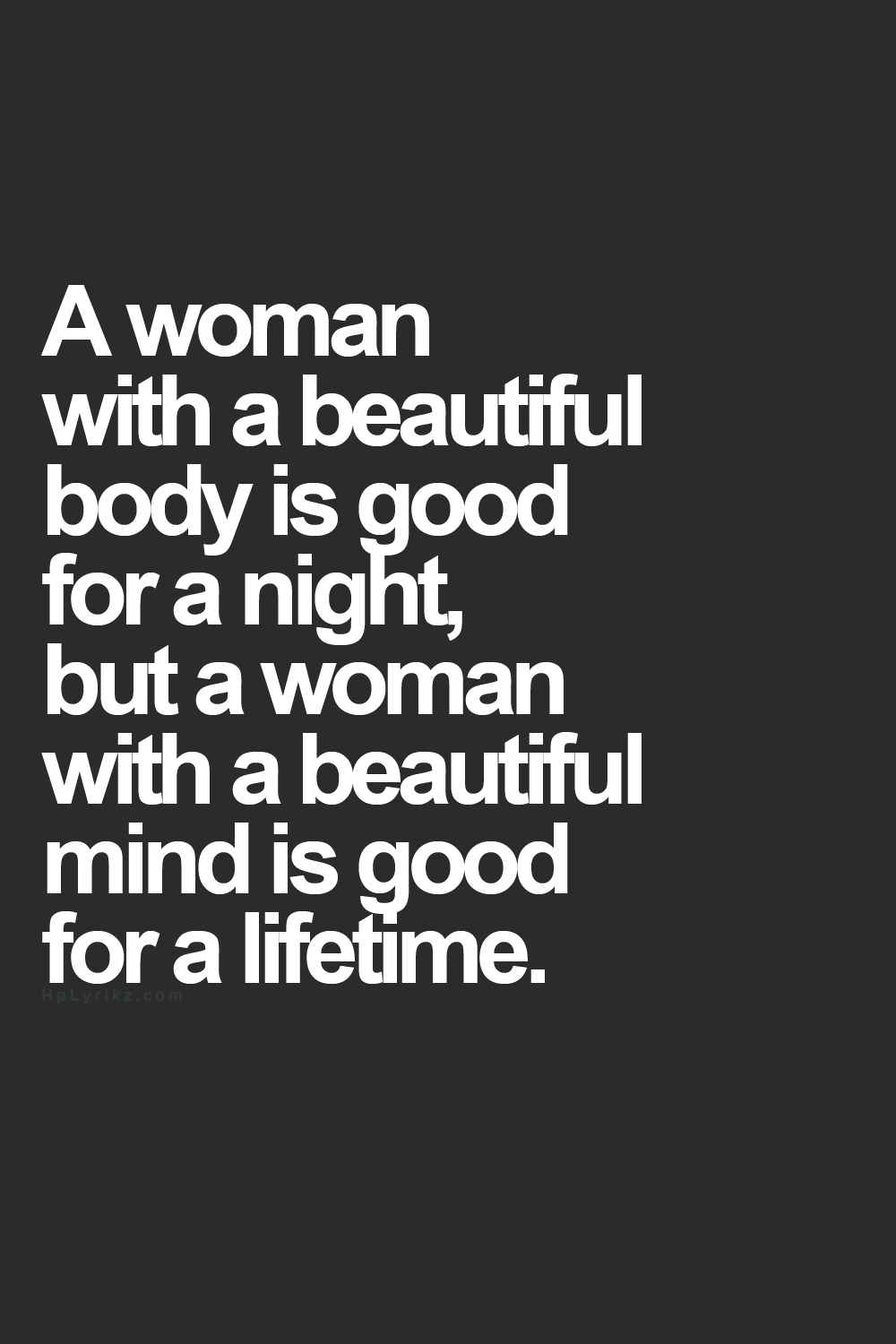 Ladies don 39 t sell yourselves short beauty lies within you for Exterior beauty quotes