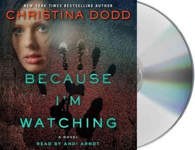 Because I'm Watching