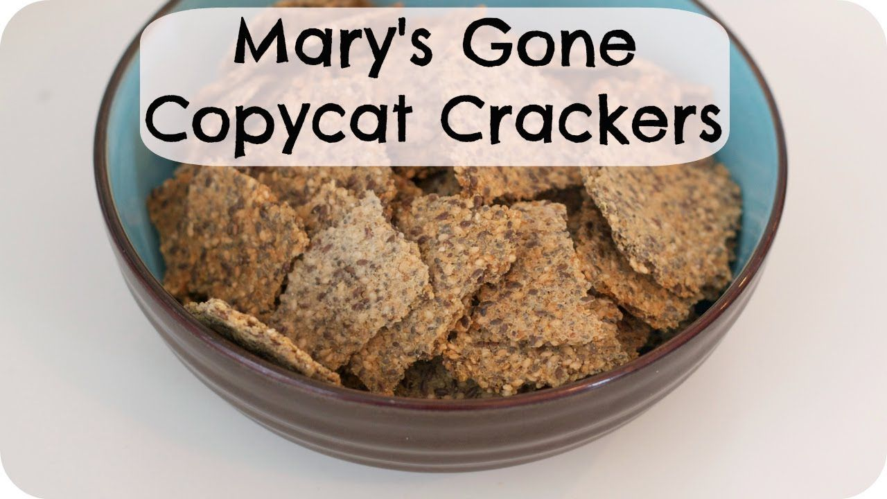 Mary S Gone Cracker Recipe Great Quick Hands On How To Video And No Eggs Marys Gone Crackers Recipe Cracker Recipes How To Eat Better