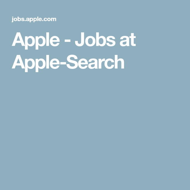 Apple Jobs At Apple Search Job New Job Job Seeking