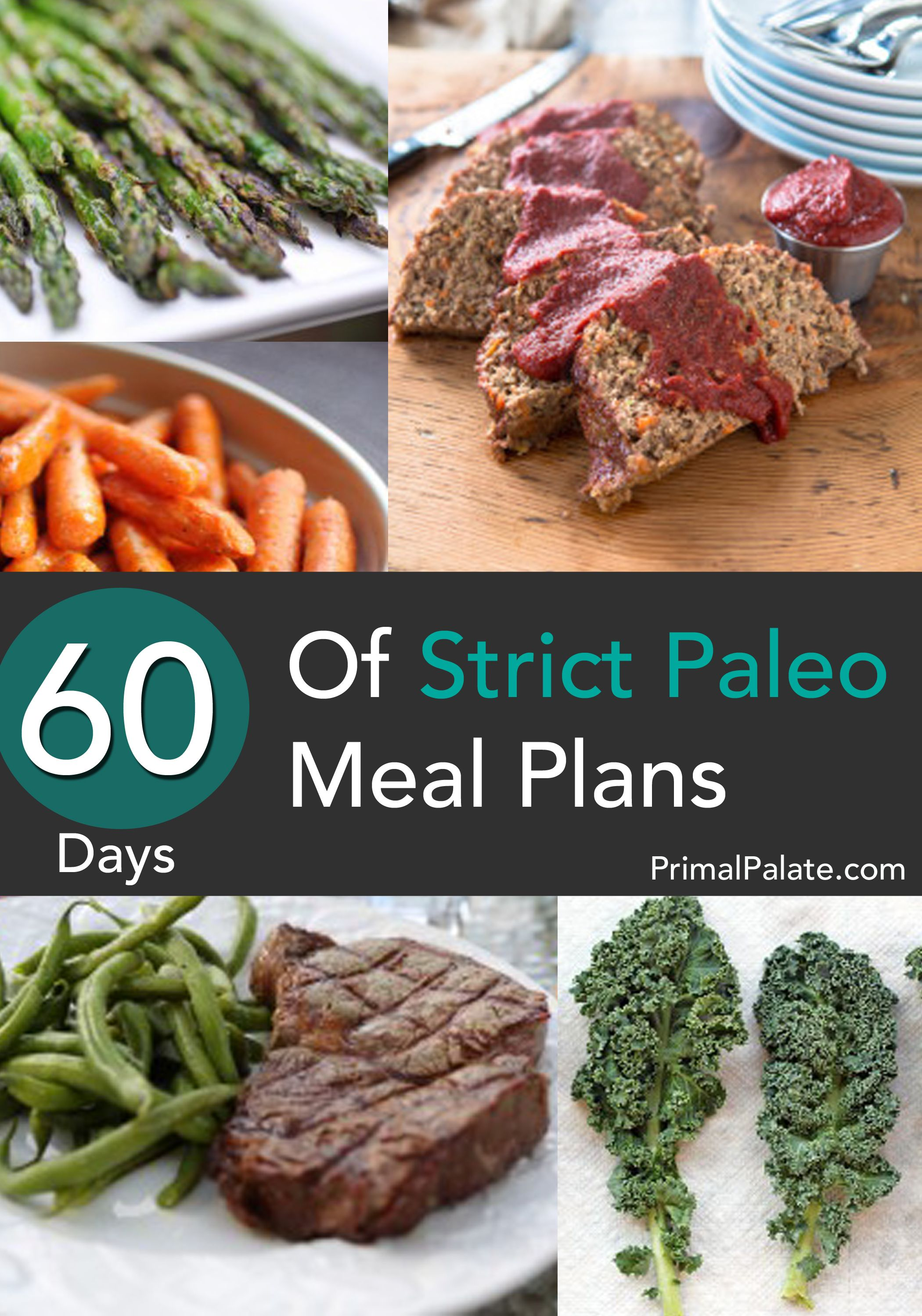 A strict, clean, 60 day meal plan for the Paleo Diet | Paleo Diet ...