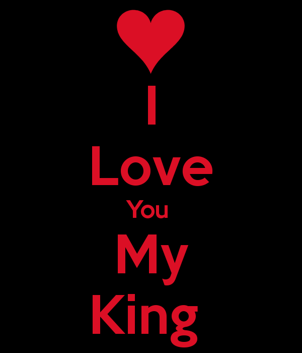 Image Result For You Are My Love Pictures Sweetheart My King
