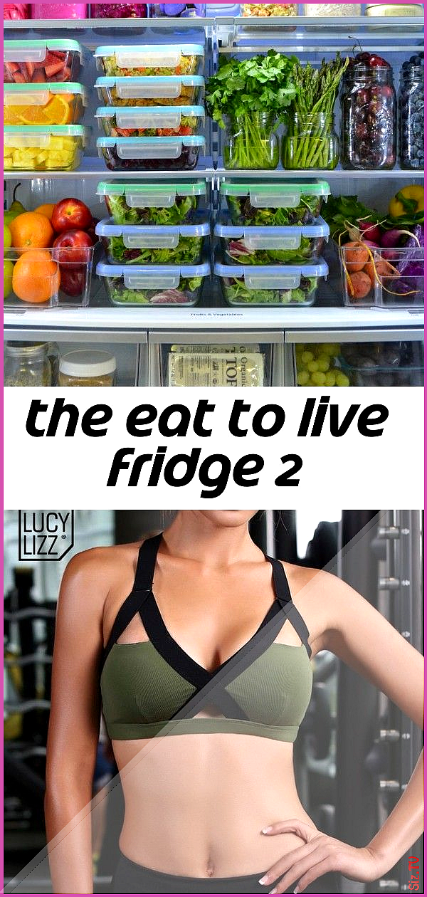 The eat to live fridge 2 The eat to live fridge 2 John Cole jcole4113 Fitness New Hollow Out Sports...