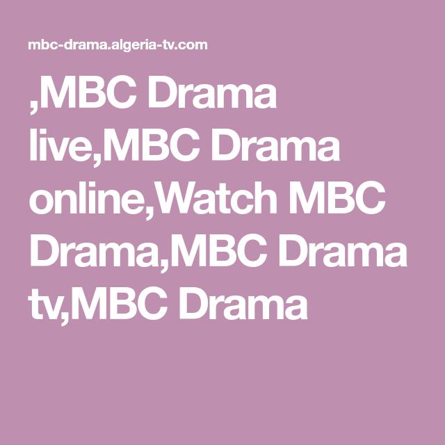 Mbc Drama Live Mbc Drama Online Watch Mbc Drama Mbc Drama Tv Mbc Drama Mbc Drama Dramas Online Tv Drama