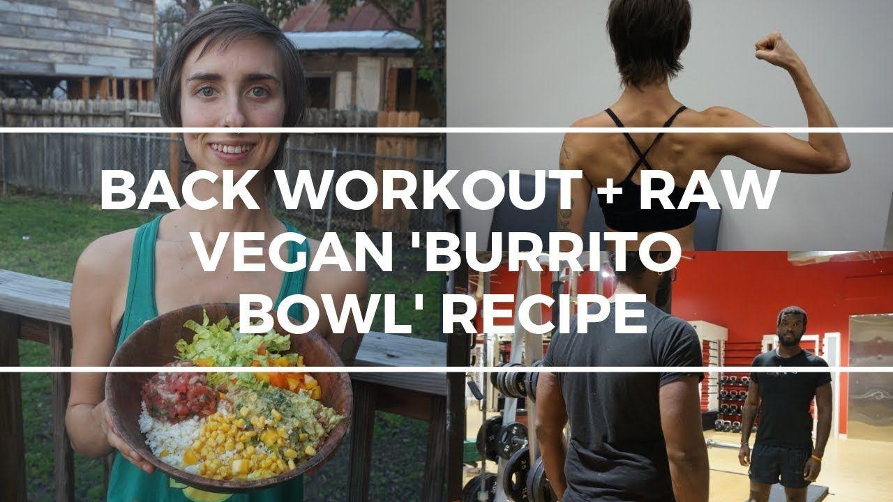 Shoulder Workout Raw Vegan Burrito Bowl Recipe Youtube Vegan Burrito Bowls Burrito Bowls Recipe