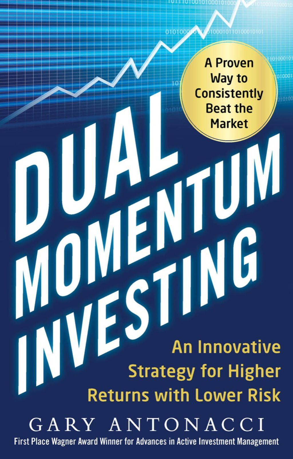 Dual Momentum Investing An Innovative Strategy For Higher Returns