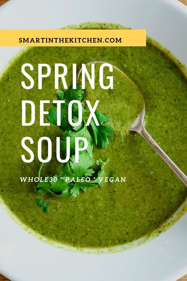 Whole30 Detox Soup Roasted broccoli, spinach, cilantro and lemon make for a bright and fresh soup that SUPER healthy! Great for lunch or as a light appetizer and it's whole30, Paleo and vegan friendly! Smart in the Kitchen