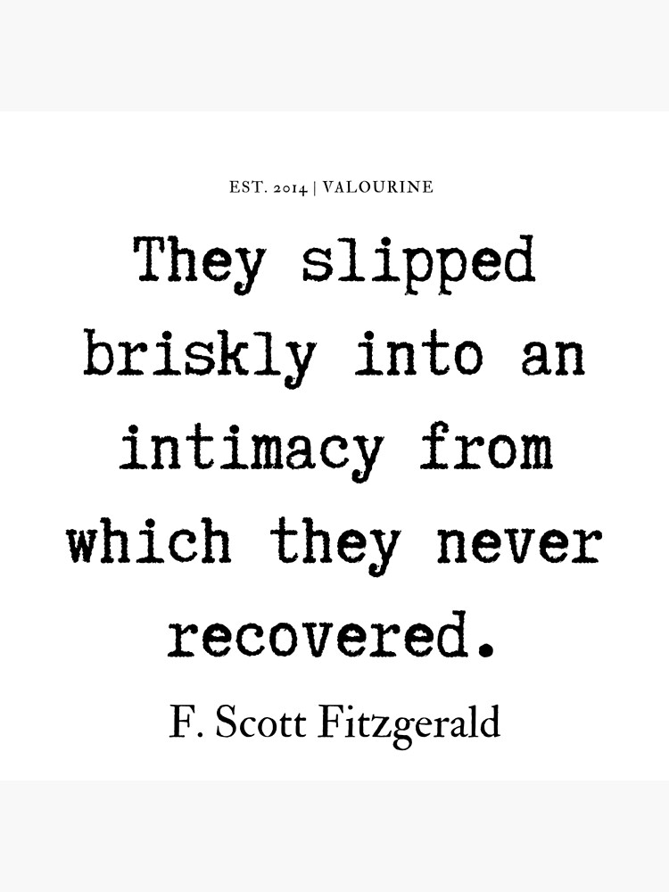 '23  | F. Scott Fitzgerald Quotes Series  | 190619' Poster by QuotesGalore - #190619 #fitzgerald #poster #quotes #quotesgalore #scott #series - #AlienationQuotes