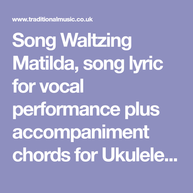 Song Waltzing Matilda, song lyric for vocal performance plus ...