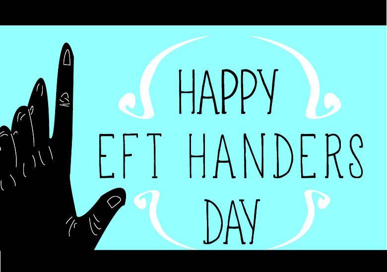 Happy Left Handers Day!
