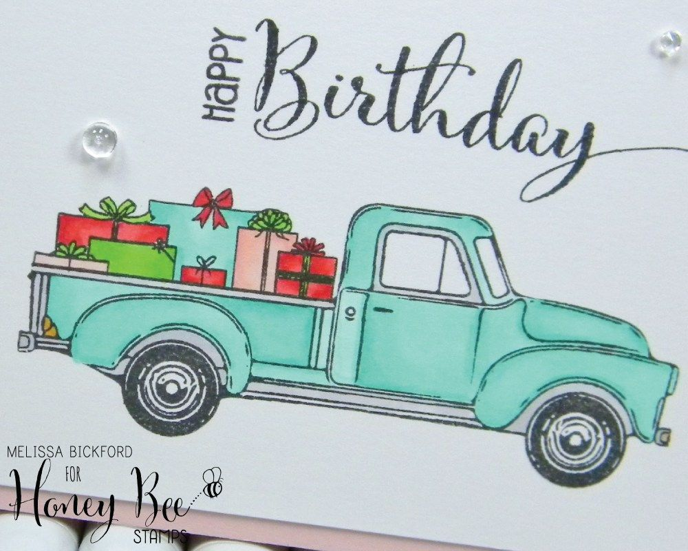 Little Pickup Happy Birthday Stamped Christmas Cards Honey Bee