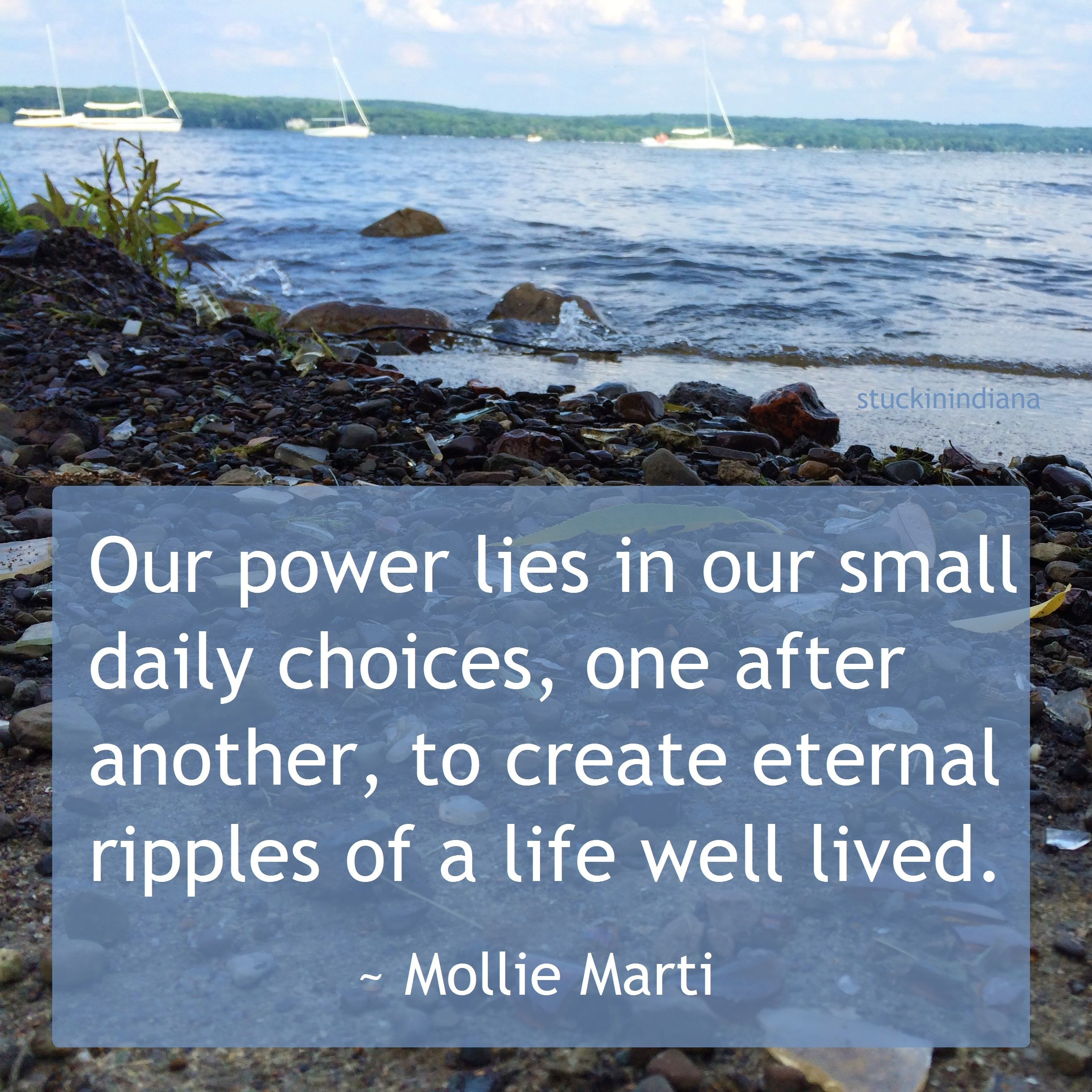 A Life Well Lived Quotes Our Power Lies In Our Small Daily Choices One After Another To