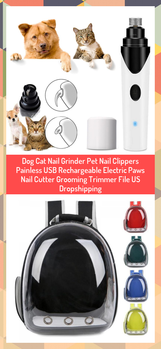 Dog Cat Nail Grinder Pet Nail Clippers Painless Usb Rechargeable Electric Paws Nail Cutter Grooming Trimmer File Us Dropshipping Dog In 2020 Dog Cat Cat Bag Pets Cats
