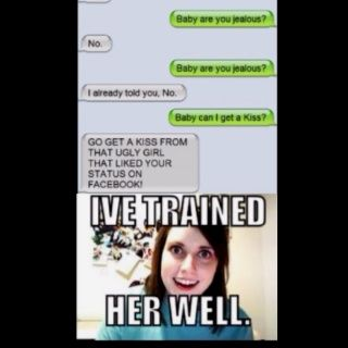 a56a6e7fa9efadc8186bfbe60d0d4fbd overly attached girlfriend meme anything and everything