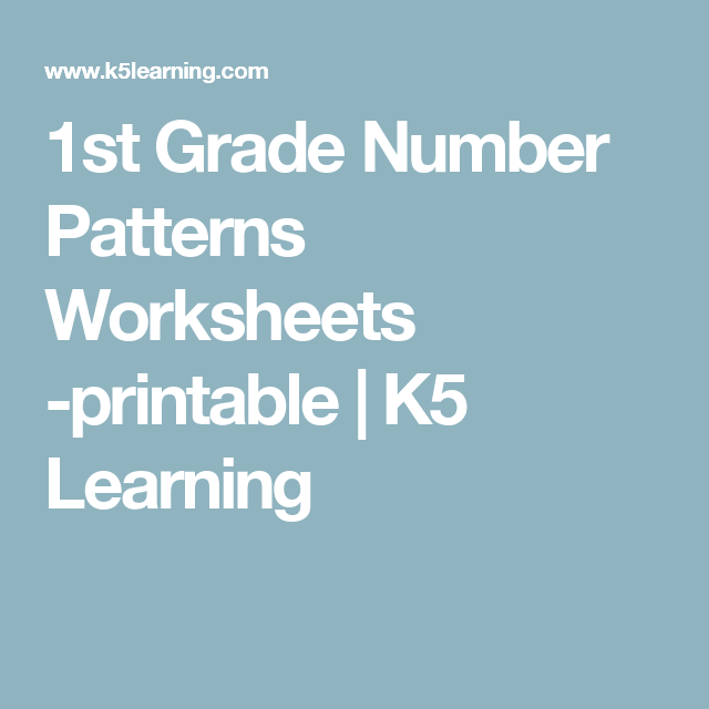1st Grade Number Patterns Worksheets -printable | K5 Learning ...