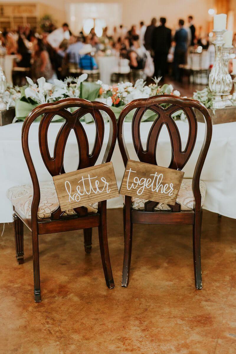 Rustic Texas Wedding Better Together Chair Signs Rustic Wedding Inspiration Wedding Chair Decorations Texas Weddings