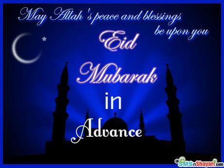 Eid Mubarak Advance Quotes Eid Mubarak Pinterest Eid Eid