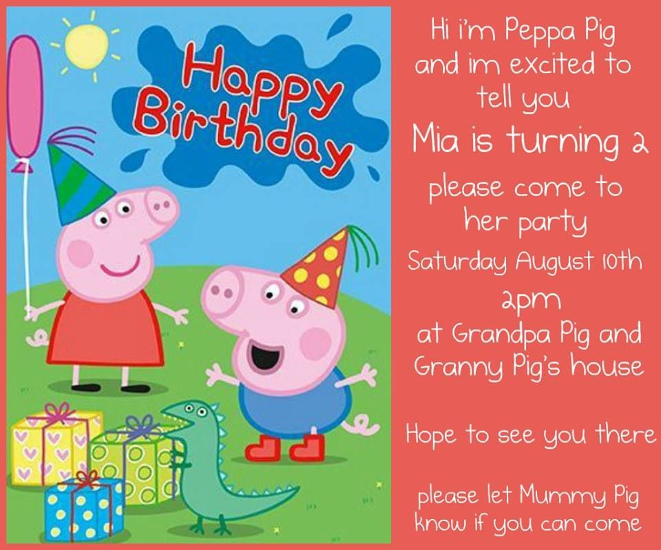 Mia\'s peppa pig party invites. Love the wording - just like the ...
