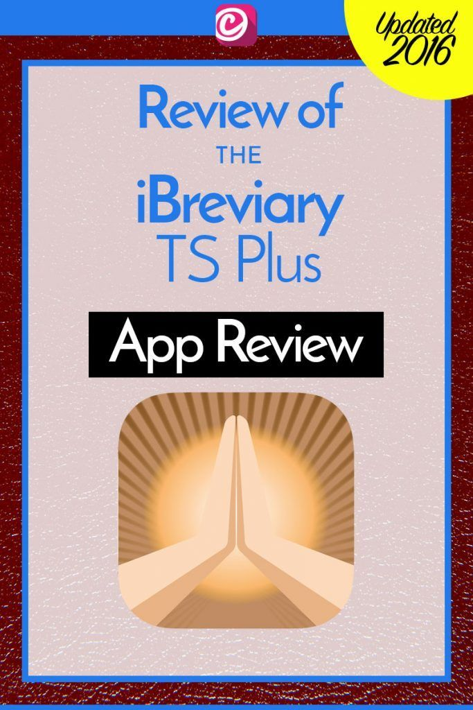 iBreviary An Update to the Breviary App Review Liturgy