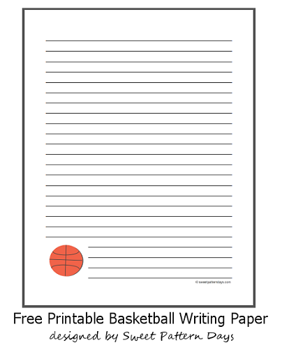 printable basketball writing paper  party ideas  free basketball  printable basketball writing paper