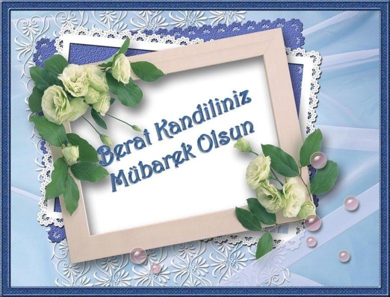 2021 Berat Kandili Ne Zaman Reklamsiz Berat Kandili Resimli Mesajlari Mesajlar Ramazan 19 Nisan