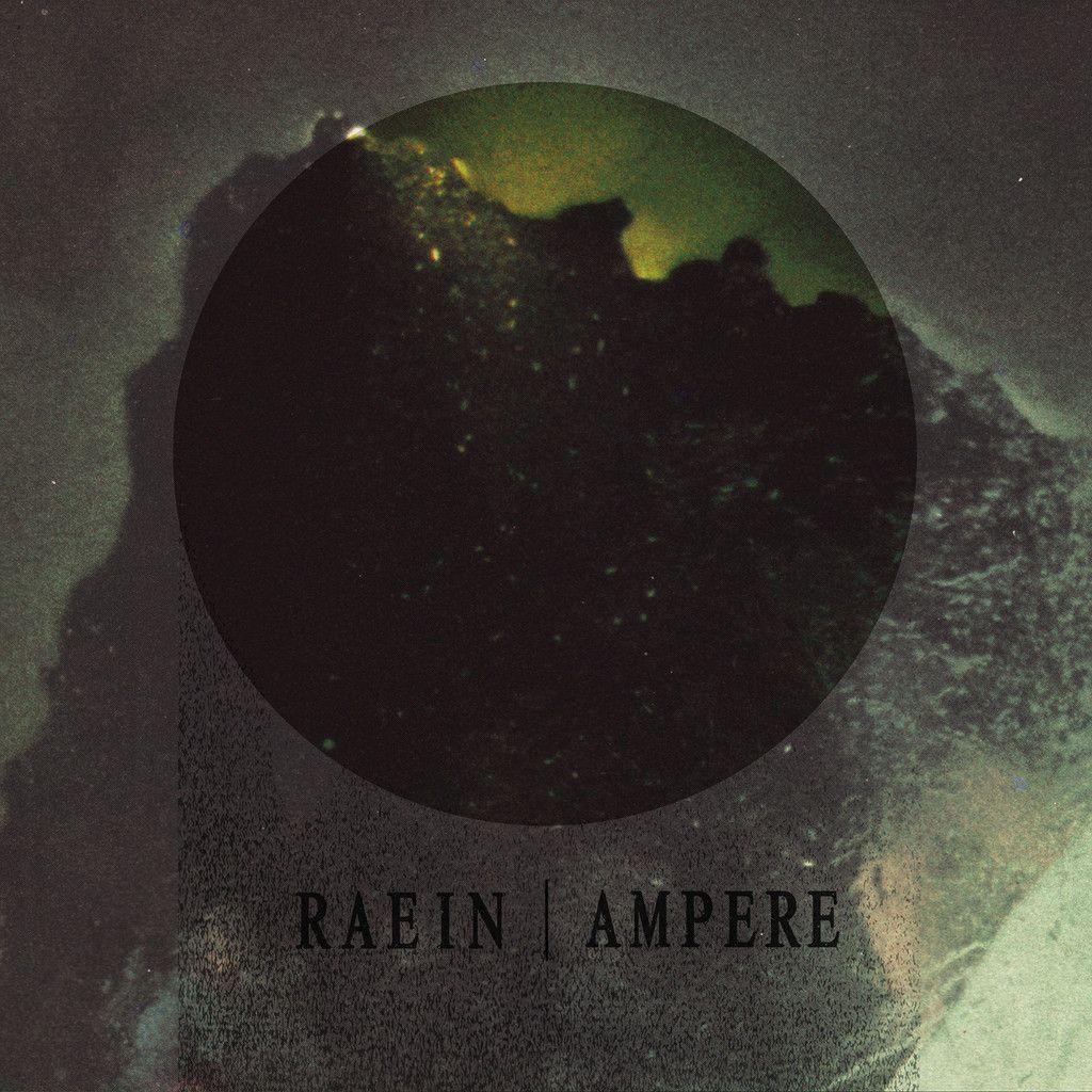 Raein + Ampere Split