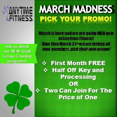 March Madness Is In Full Swing Here At Anytime Fitness This Month Only We Are Letting All New Members Pick Their Promo Joi Anytime Fitness Let It Be Fitness