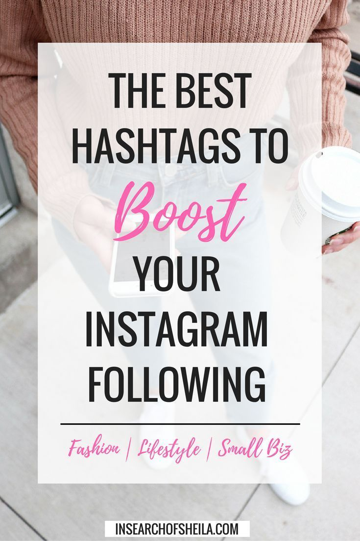 Here are over 350 relevant and up-to-date hashtags to double your likes and boost your Instagram following! // In Search of Sheila