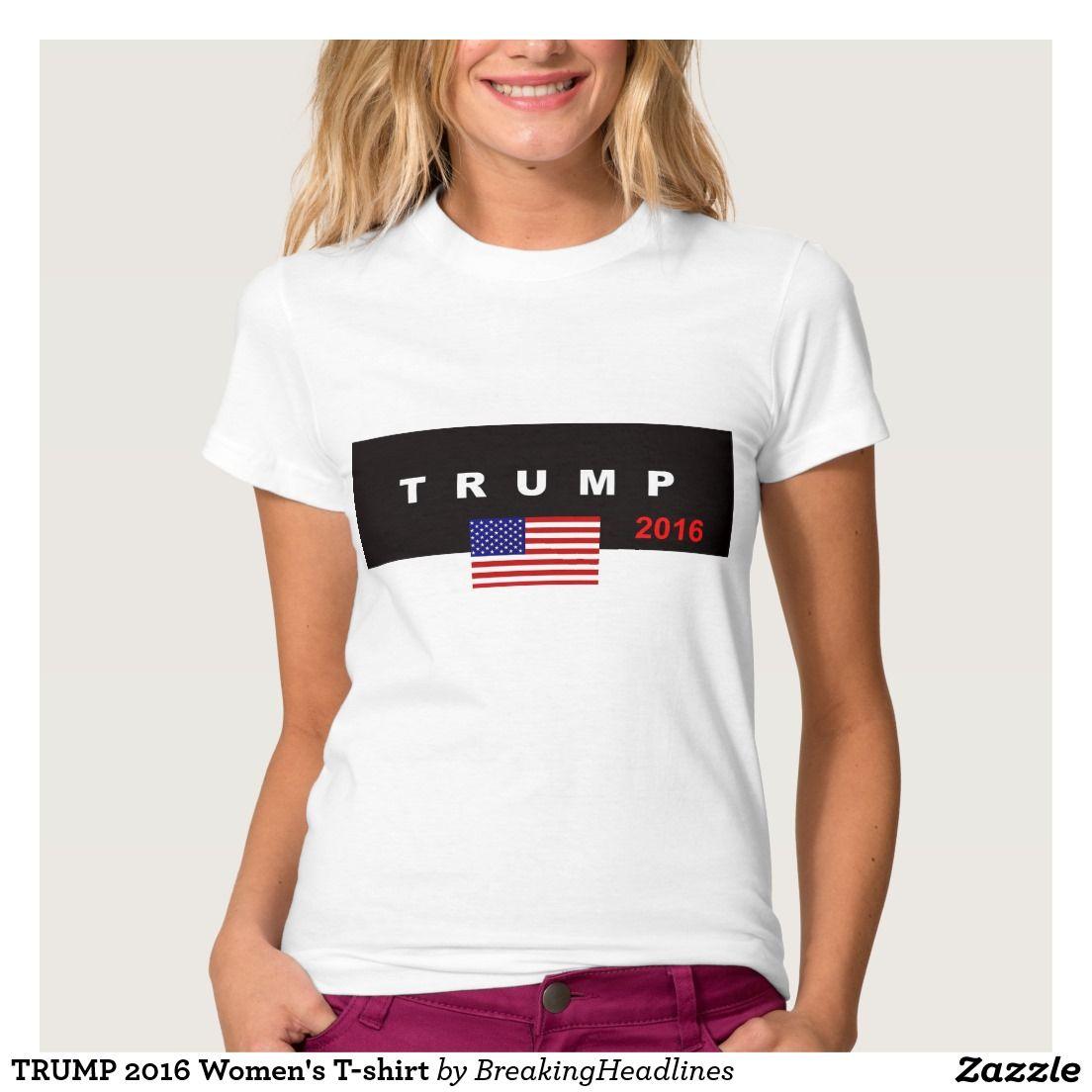 TRUMP 2016 Women's T-shirt #votetrump #votefortrump #womenstshirt #women #woman #trumpgirl #trumptrain #trump