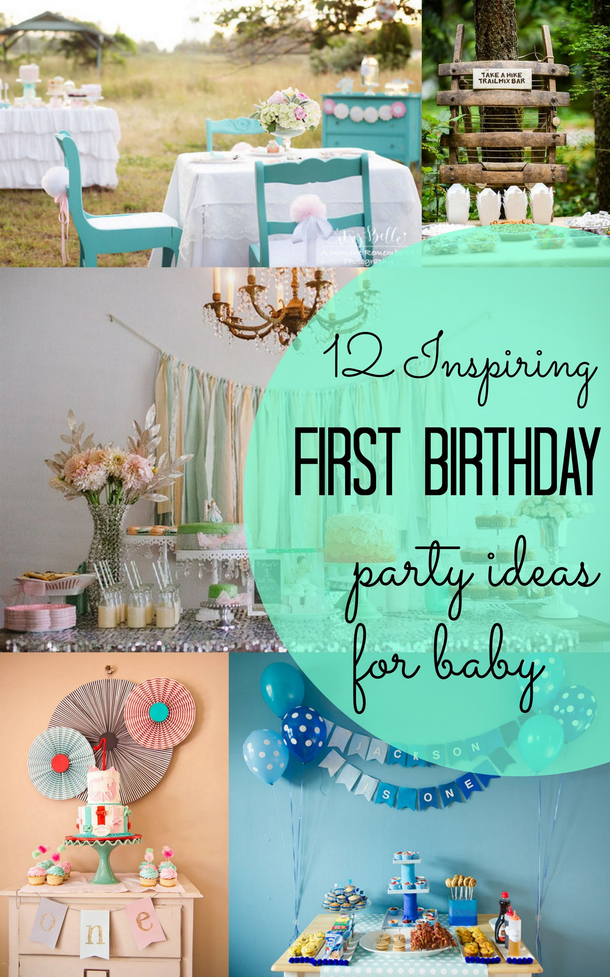 12 Inspiring First Birthday Party Ideas for Baby Birthday party