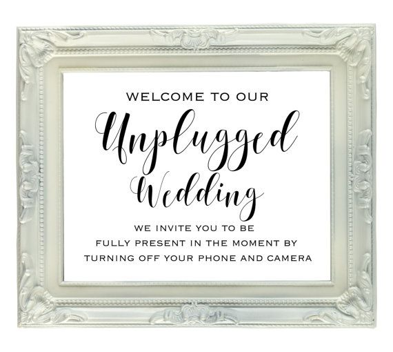 No Ceremony Just Reception: Unplugged Wedding Sign, No Cameras Or Cell Phones, 8x10