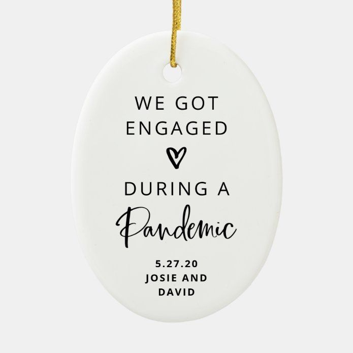 Engaged During a Pandemic   Photo Back Ceramic Ornament - tap/click to personalize and buy #CeramicOrnament #covid #19 #2020 #trendy #handwritten