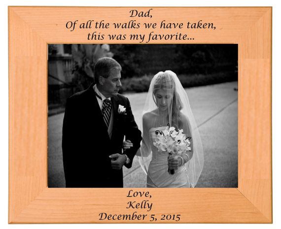 Father of the Bride Picture Frame Gift, Wedding, Personalized, Custom, Bridal Party, Anniversary, Present, Birthday #bridepictures