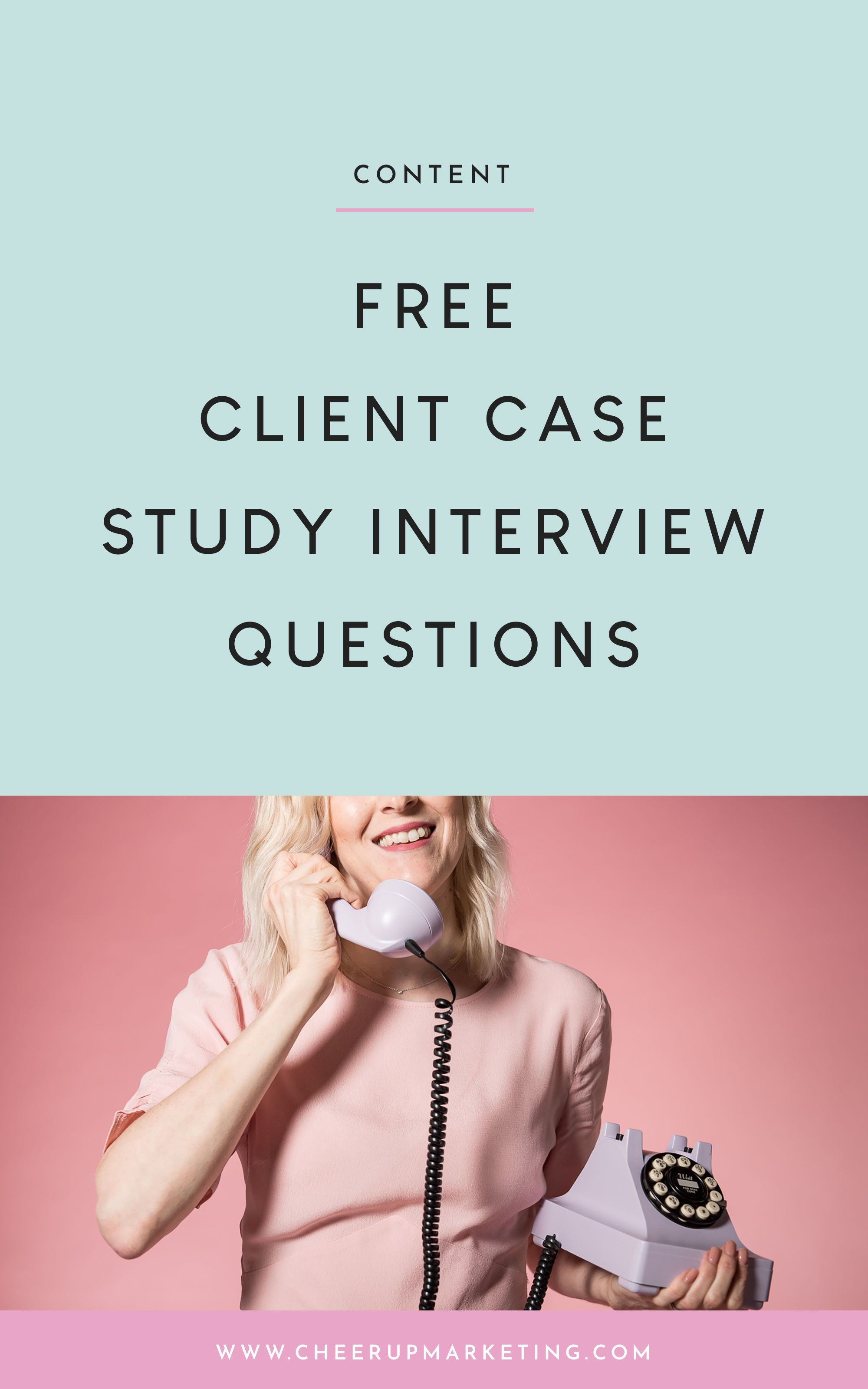 Free Client Case Study Interview Questions Template Cheer Up Marketing In 2020 Interview Questions Email Marketing Campaign Case Study