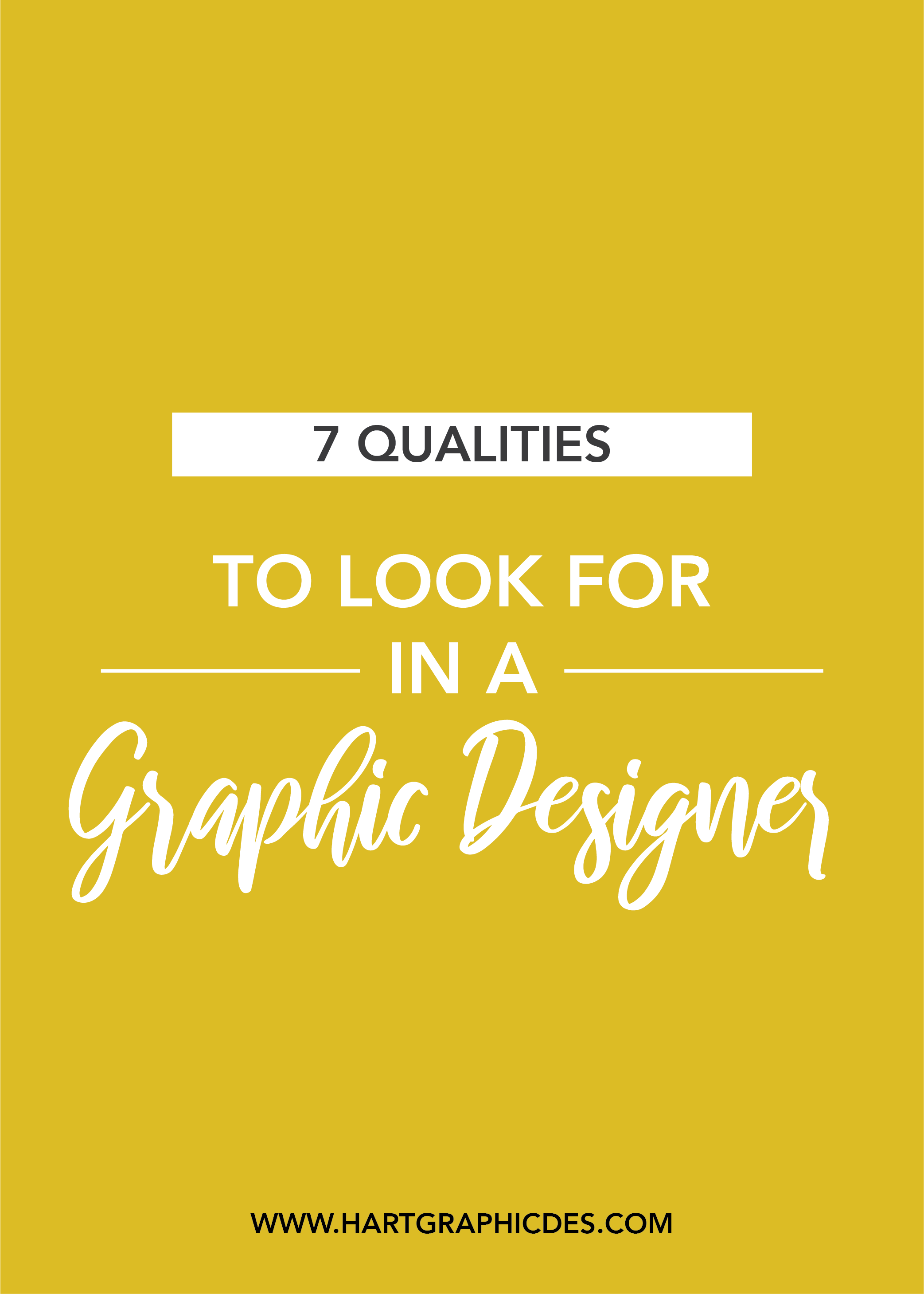 7 Qualities To Look For In A Graphic Designer Graphic Design Design Graphic Design Branding