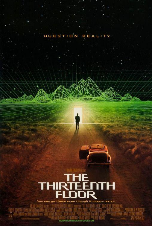 The Thirteenth Floor Movie Poster 1999 Thirteenth Floor Movie Posters Crime Movies