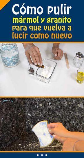 Como Pulir Marmol Y Granito Para Que Vuelva A Lucir Como Nuevo Trucos De Limpieza Limpieza De Granito Limpieza De Marmol