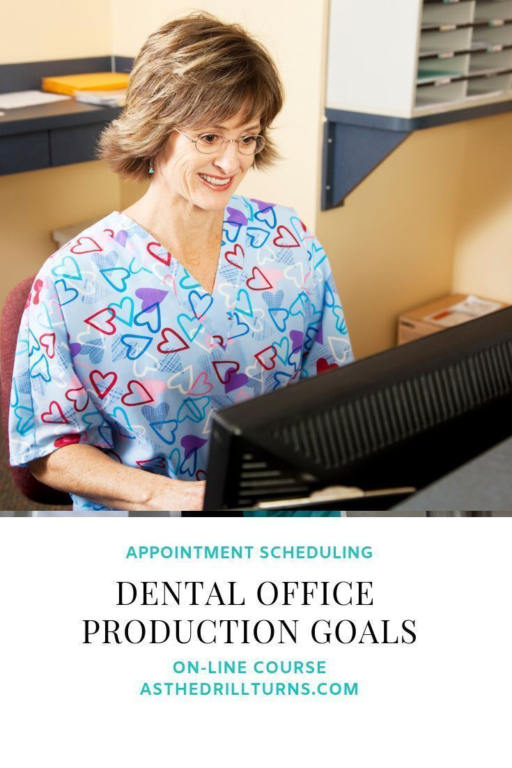 Dental Office Production Goals Dental office, Dental