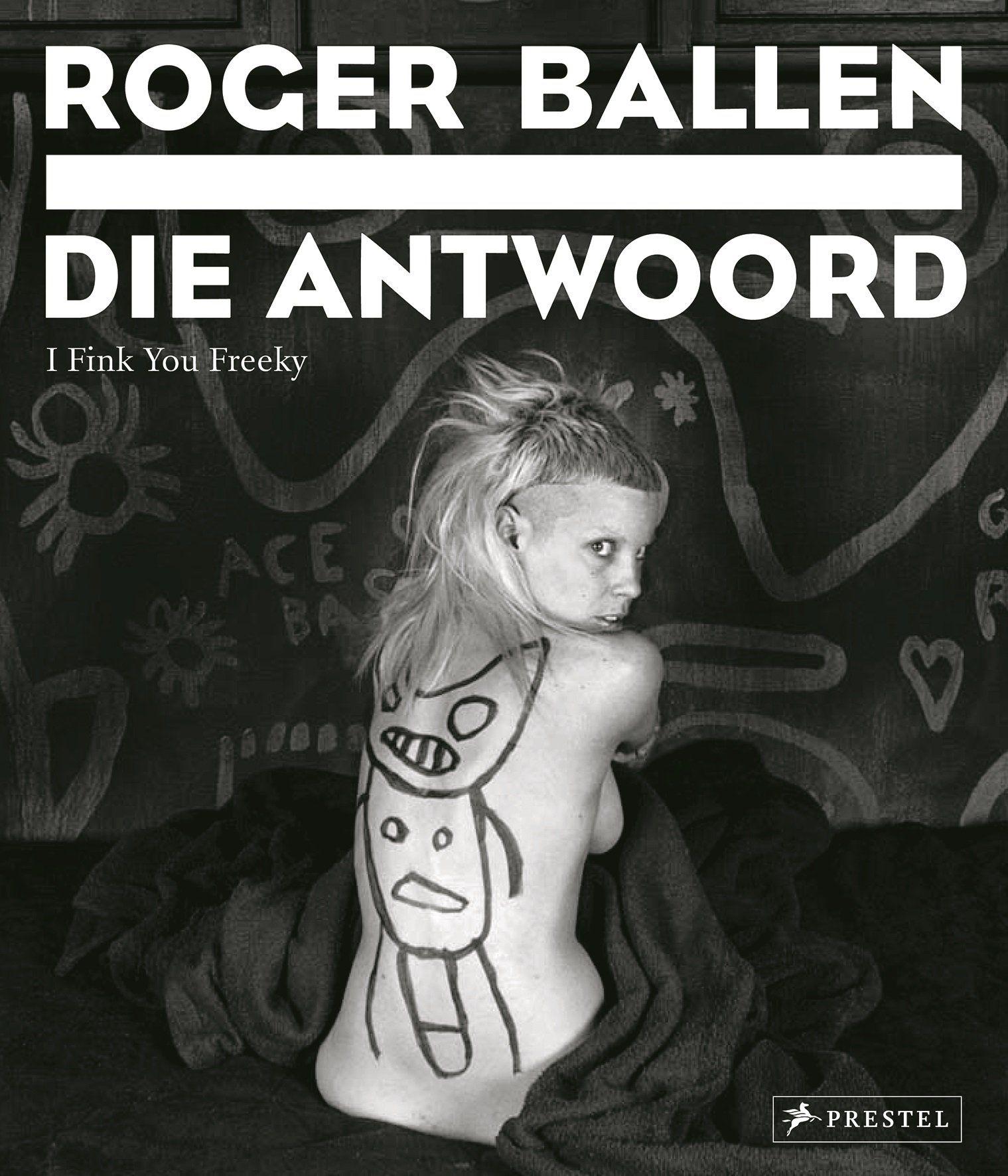 Roger Ballen Die Antwoord I Fink You Freeky /Anglais: Amazon.es: Ballen Roger/Subler: Libros en idiomas extranjeros
